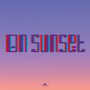 On Sunset (Limited Deluxe Hardcover Edition)