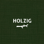 Holzig (Green Edition)