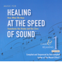 Music for Healing at the Speed of Sound, Vol. 1: Calm & Relaxing