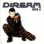 D:Ream On, Vol. 1