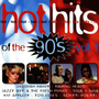HOT HITS OF THE 90'S VOL.1