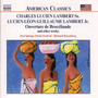 Charles Ludien Lambert Sr, Ludien-Léon Guillaume Lambert Jr: Ouverture de Brodéliande and other works