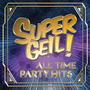 Supergeil!-All Time Party Hits