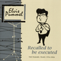 Recalled To Be Executed