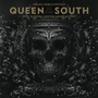 Queen of the South [Original Television Soundtrack]