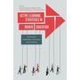 Active Learning Strategies in Higher Education: Teaching for Leadership, Innovation, and Creativity
