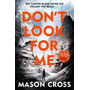 Hachette UK Don't Look For Me book English Paperback 368 pages
