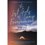 The Lost Girls of Camp Forevermore: 'skillfully Measures How Long One Formative Moment Can Reverberate' Celeste Ng