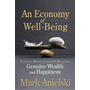Anielski, M: An Economy of Well-Being
