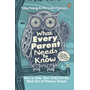 Young, T: What Every Parent Needs to Know