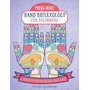 Press Here! Hand Reflexology for Beginners: A Practice for Promoting Self-Care