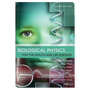 Introduction to Biological Physics for the Healthand Life Sciences, Second Edition