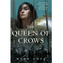 Cole, M: The Queen of Crows