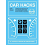 Car Hacks: All You Need to Know in One Concise Manual: 126 Tips & Tricks to Improve Your Car * Quick and Simple Cleaning Hacks *