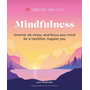 Mindfulness: Relax, De-Stress, and Focus Your Mind for a Healthier, Happier You