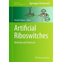 Artificial Riboswitches - Methods and Protocols