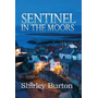 Sentinel in the Moors
