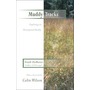 Muddy Tracks: Exploring an Unsuspected Reality: Exploring an Unsuspected Reality