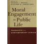 Moral Engagement in Public Life - Theorists for Contemporary Ethics