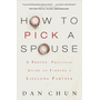 ISBN How to Pick a Spouse (A Proven, Practical Guide to Finding a Lifelong Partner) book English Paperback 192 pages