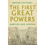 The First Great Powers: Babylon and Assyria
