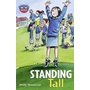 Storyworlds Bridges Stage 11 Standing Tall (single)