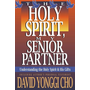 Holy Spirit, My Senior Partner