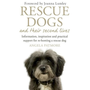 Hachette UK Rescue Dogs and Their Second Lives book English Paperback 192 pages