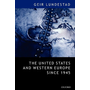 """ISBN The United States and Western Europe Since 1945 ( From Empire"""" by Invitation to Transatlantic Drift"""" ) book English Hardcover 352 pages"""