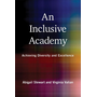 An Inclusive Academy: Achieving Diversity and Excellence
