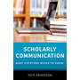 ISBN Scholarly Communication ( What Everyone Needs to Know ) book English Hardcover 296 pages