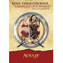 Xena: Their Courage Changed Our World