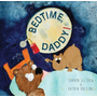 Bedtime Daddy!