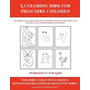 Worksheets for Kids (A Coloring book for Preschool Children)