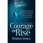 Life Letters, Courage to Rise