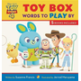 Toy Story 4 Toy Box: Words to Play by