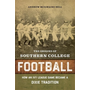 The Origins of Southern College Football: How an Ivy League Game Became a Dixie Tradition