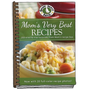 Mom's Very Best Recipes: Updated with More Than 20 Mouth-Watering Photos!