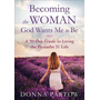 ISBN Becoming the Woman God Wants Me to Be, Repackaged Edition (A 90-Day Guide to Living the Proverbs 31 Life) book English Paperback 352 pages