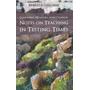 Learning, Healing, and Change: Notes on Teaching in Testing Times
