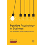 Positive Psychology in Business