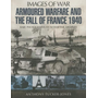 Armoured Warfare and the Fall of France 1940