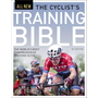 The Cyclist's Training Bible: The World's Most Comprehensive Training Guide
