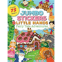 Jumbo Stickers for Little Hands: Fairy Tale Adventures: Includes 75 Stickers