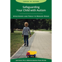 Safeguarding Your Child with Autism