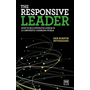 The Responsive Leader