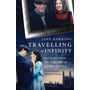 ISBN Travelling to Infinity (The True Story Behind the Theory of Everything)