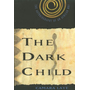 The Dark Child: The Autobiography of an African Boy