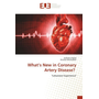What's New in Coronary Artery Disease?