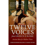 ISBN Twelve Voices from Greece and Rome ( Ancient Ideas for Modern Times ) book English Hardcover 288 pages